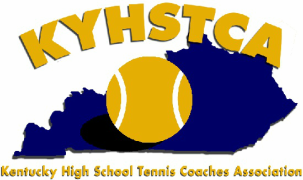 KENTUCKY HIGH SCHOOL TENNIS COACHES ASSOCIATION